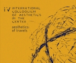 CFP – International Colloquium of Aesthetics in the Center IV: Aesthetics of Travels – 25-29 May, 2020, Brasilia, Brazil