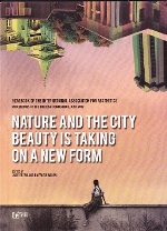 Volume 17. Jale Erzen & Raffaele Milani (eds.). Nature and the City. Beauty is Taking on a New Form